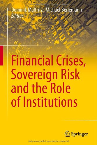 Financial Crises, Sovereign Risk and the Role of Institutions free download