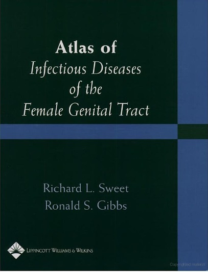 Atlas of Infectious Diseases of the Female Genital Tract free download