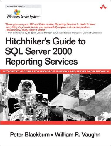 Hitchhiker's Guide to SQL Server 2000 Reporting Services free download