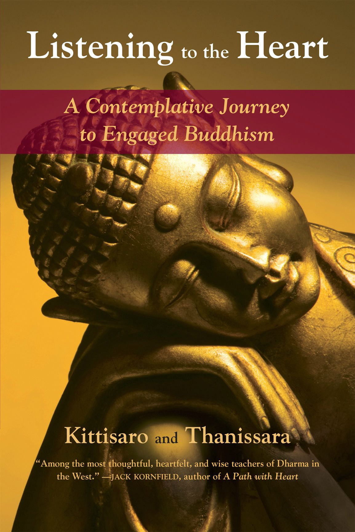 Listening to the Heart: A Contemplative Journey to Engaged Buddhism free download