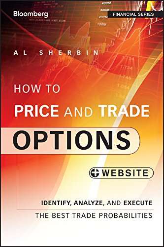 How to Price and Trade Options: Identify, Analyze, and Execute the Best Trade Probabilities, + Website free download