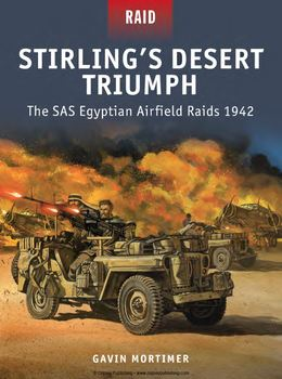 Stirlings Desert Triumph: The SAS Egyptian Airfield Raids 1942 (Osprey Raid 49) free download