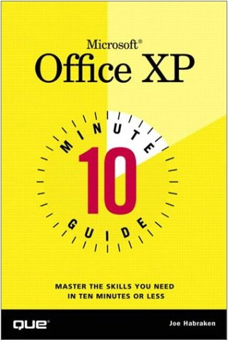 10 Minute Guide to Microsoft Office XP