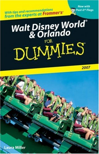Walt Disney World & Orlando For Dummies 2007 (Dummies Travel) free download