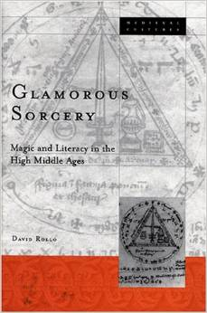 Glamorous Sorcery: Magic and Literacy in the High Middle Ages (Medieval Cultures) free download