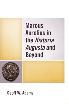 Marcus Aurelius in the Historia Augusta and Beyond free download