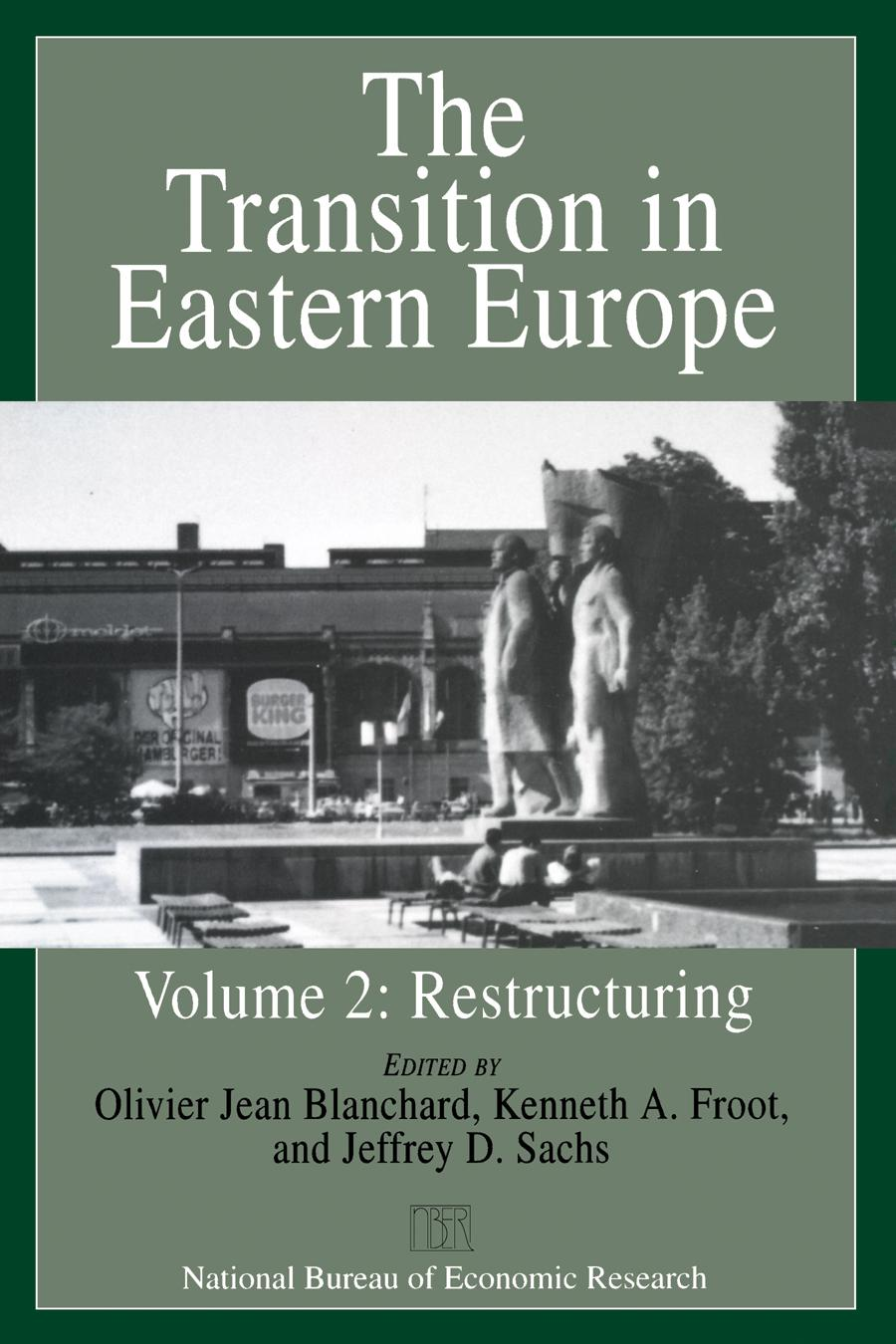 The Transition in Eastern Europe, Volume 2: Restructuring free download