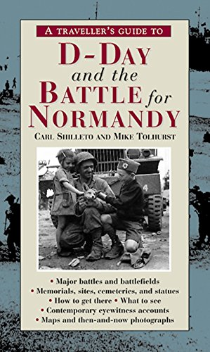 A Traveller's Guide to D-Day and the Battle for Normandy, 3rd Edition free download