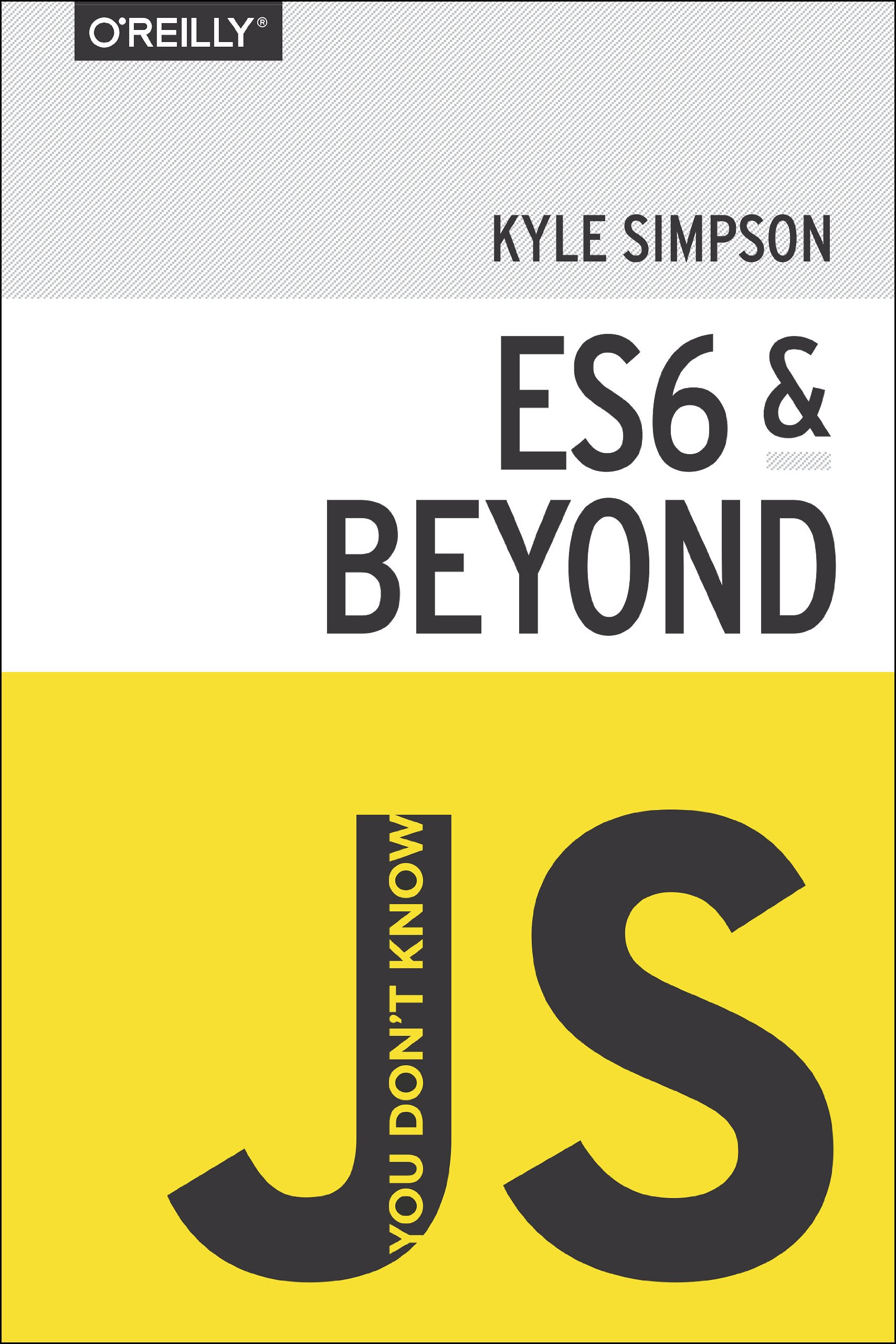 You Don't Know JS: ES6 & Beyond free download