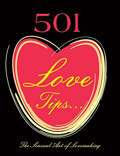 501 Love Tips: The Sensual Art of Lovemaking free download