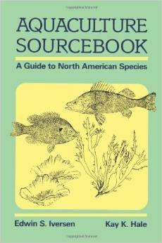 Aquaculture Sourcebook: A Guide to North American Species free download