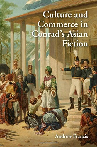 Culture and Commerce in Conrad's Asian Fiction free download