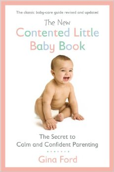 The New Contented Little Baby Book: The Secret to Calm and Confident Parenting free download