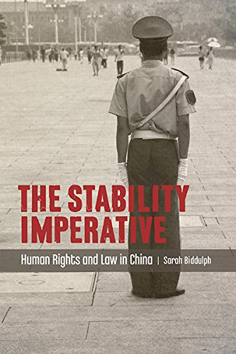 The Stability Imperative: Human Rights and Law in China free download