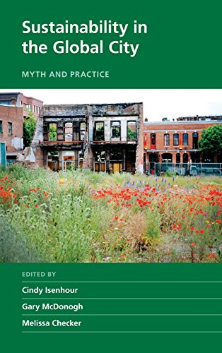 Sustainability in the Global City: Myth and Practice free download