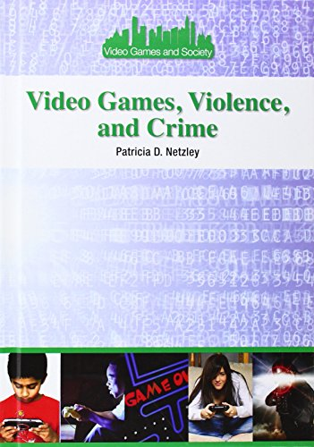 Video Games, Violence, and Crime free download