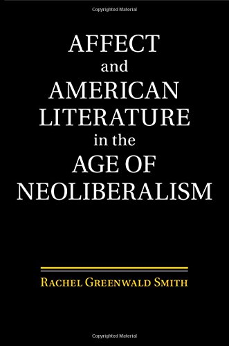 Affect and American Literature in the Age of Neoliberalism free download