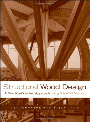 Structural Wood Design: A Practice-Oriented Approach free download