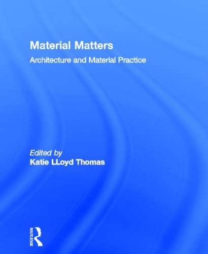 Material Matters: Architecture and Material Practice free download