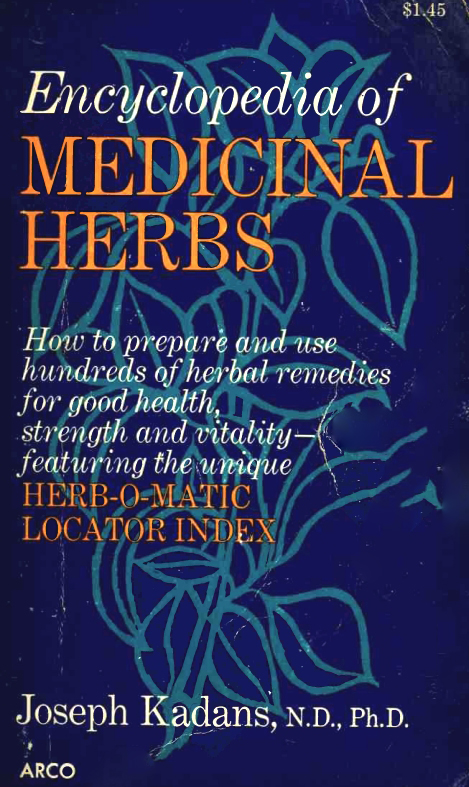 Encyclopedia of Medicinal Herbs, with the Herb-O-Matic Locator Index free download