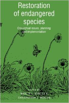 Restoration of Endangered Species: Conceptual Issues, Planning and Implementation by Marlin L. Bowles free download