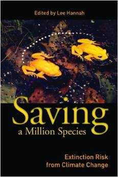 Saving a Million Species: Extinction Risk from Climate Change by Lee Hannah free download