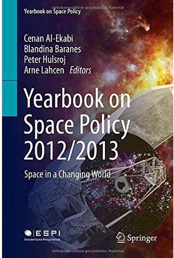 Yearbook on Space Policy 2012/2013: Space in a Changing World free download