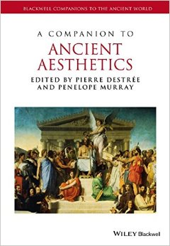 A Companion to Ancient Aesthetics free download