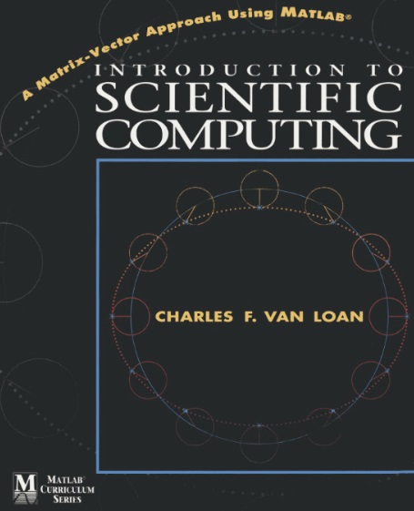 Introduction to Scientific Computing: A Matrix Vector Approach Using MATLAB free download