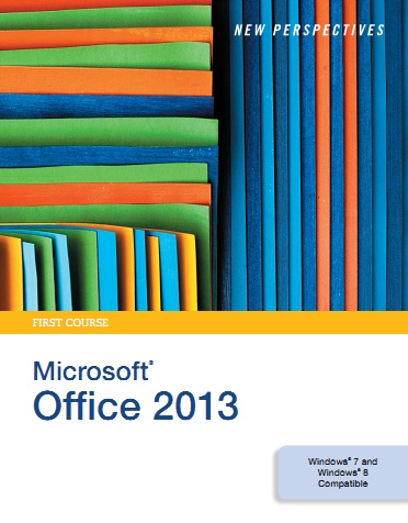New Perspectives on Microsoft Office 2013, First Course free download