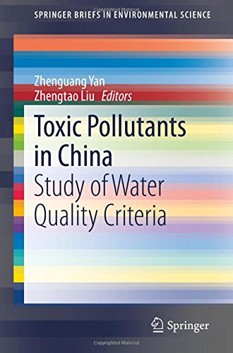 Toxic Pollutants in China: Study of Water Quality Criteria free download