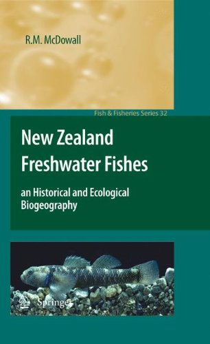 New Zealand Freshwater Fishes: an Historical and Ecological Biogeography free download