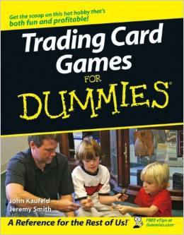 Trading Card Games For Dummies by Jeremy Smith free download