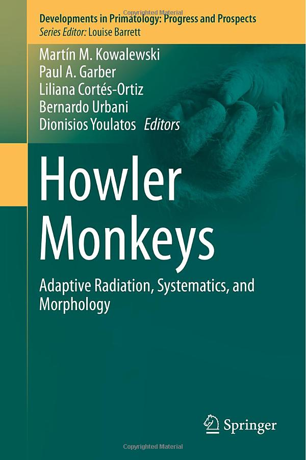 Howler Monkeys: Adaptive Radiation, Systematics, and Morphology free download