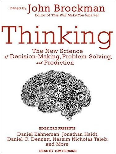 Thinking: The New Science of Decision-Making, Problem-Solving, and Prediction free download