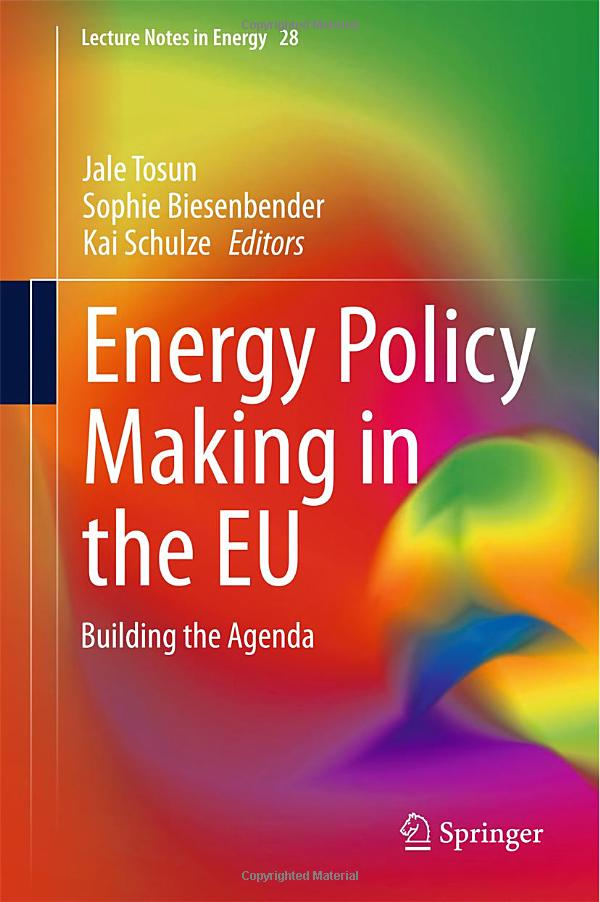 Energy Policy Making in the EU: Building the Agenda free download