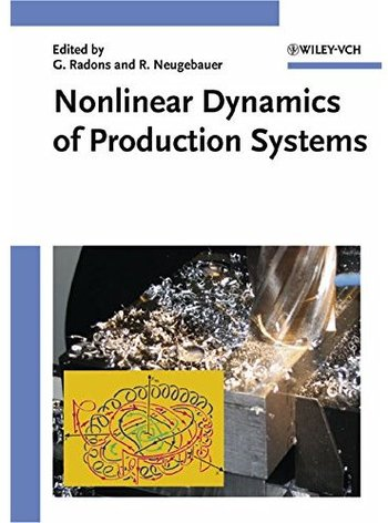 Nonlinear Dynamics of Production Systems free download