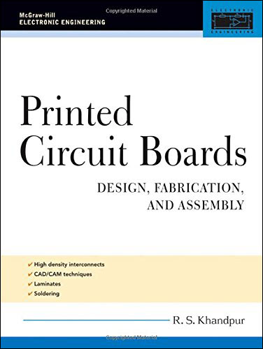 Printed Circuit Boards: Design, Fabrication, and Assembly free download