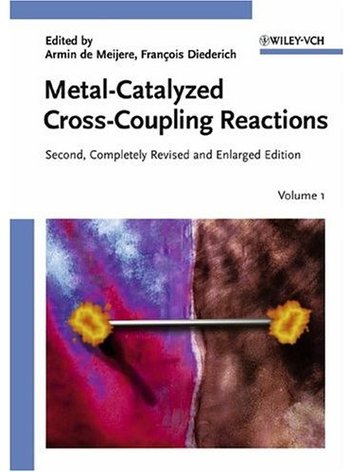 Metal-Catalyzed Cross-Coupling Reactions (2nd edition) free download