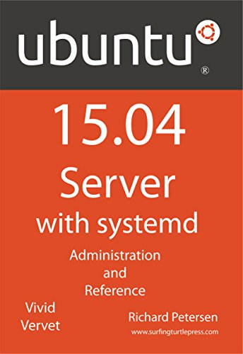 Ubuntu 15.04 Server with systemd: Administration and Reference free download