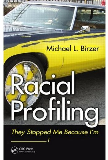 Racial Profiling: They Stopped Me Because I'm ------------! free download