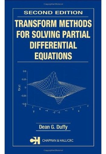 Transform Methods for Solving Partial Differential Equations (2nd edition) free download