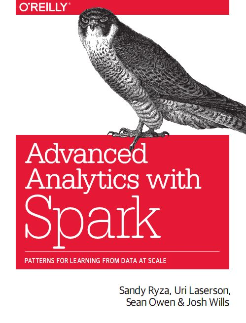 Advanced Analytics with Spark: Patterns for Learning from Data at Scale free download