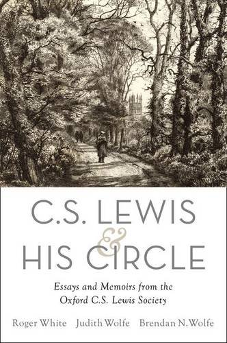 C. S. Lewis and His Circle: Essays and Memoirs from the Oxford C.S. Lewis Society free download