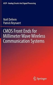 CMOS Front Ends for Millimeter Wave Wireless Communication Systems free download
