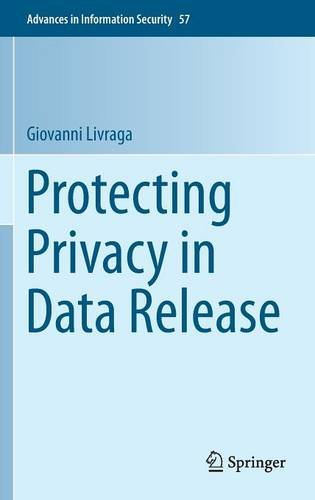 Protecting Privacy in Data Release free download