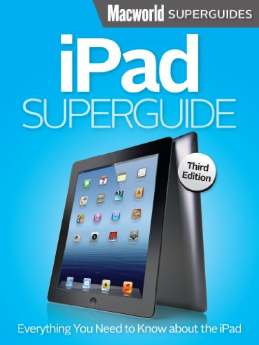 iPad Superguide, Third Edition free download