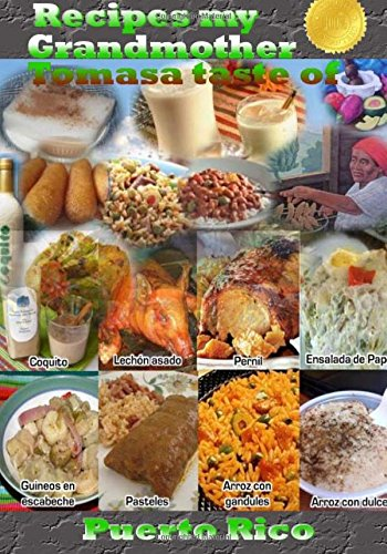 Recipes my grandmother Tomasa taste of Puerto Rico free download