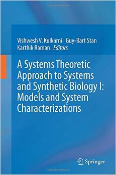 A Systems Theoretic Approach to Systems and Synthetic Biology I: Models and System Characterizations free download
