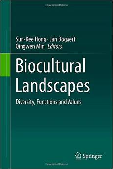 Biocultural Landscapes: Diversity, Functions and Values free download